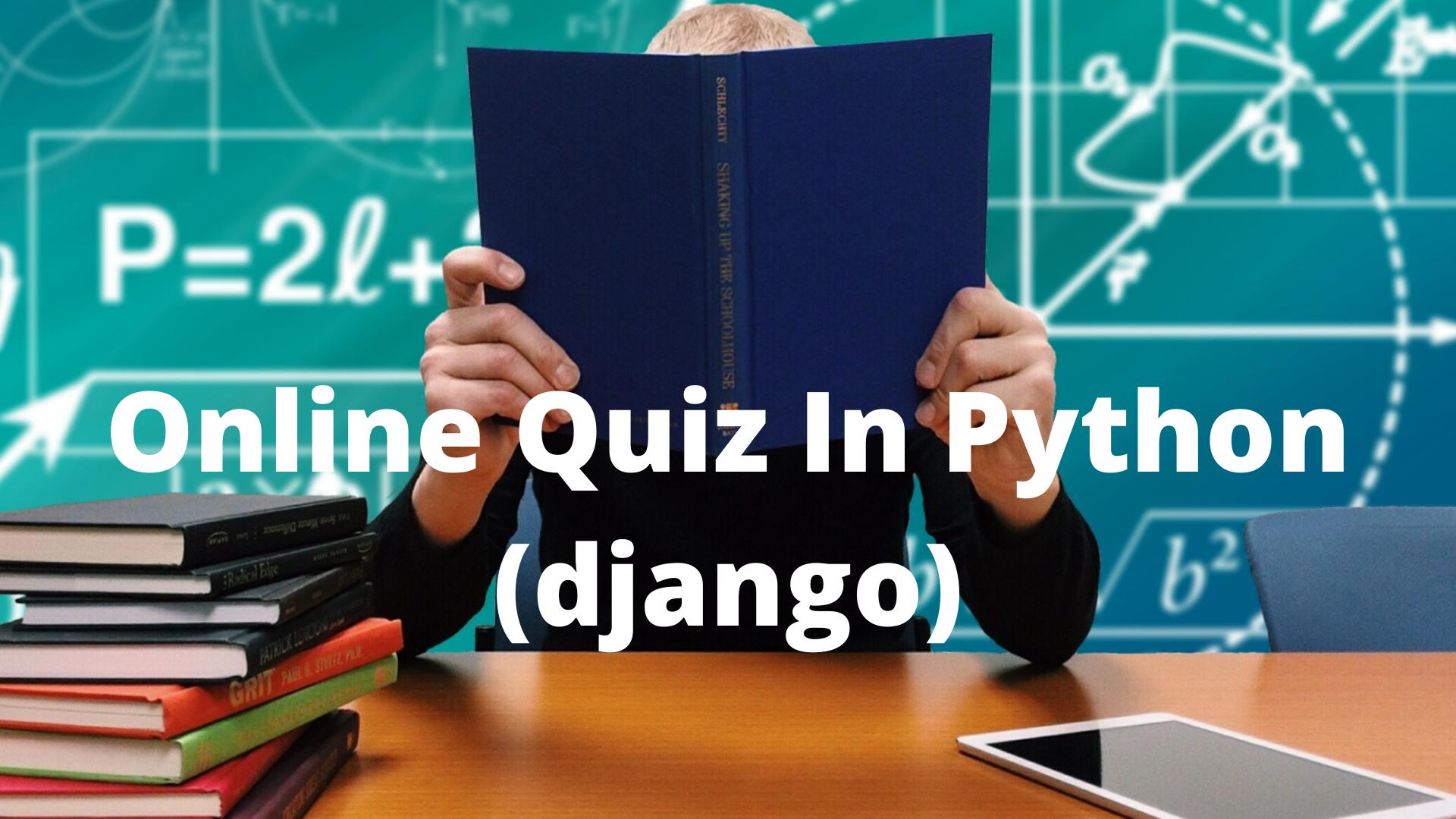 Online Quiz In Python (Django)